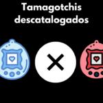 Tamagochis descatalogados